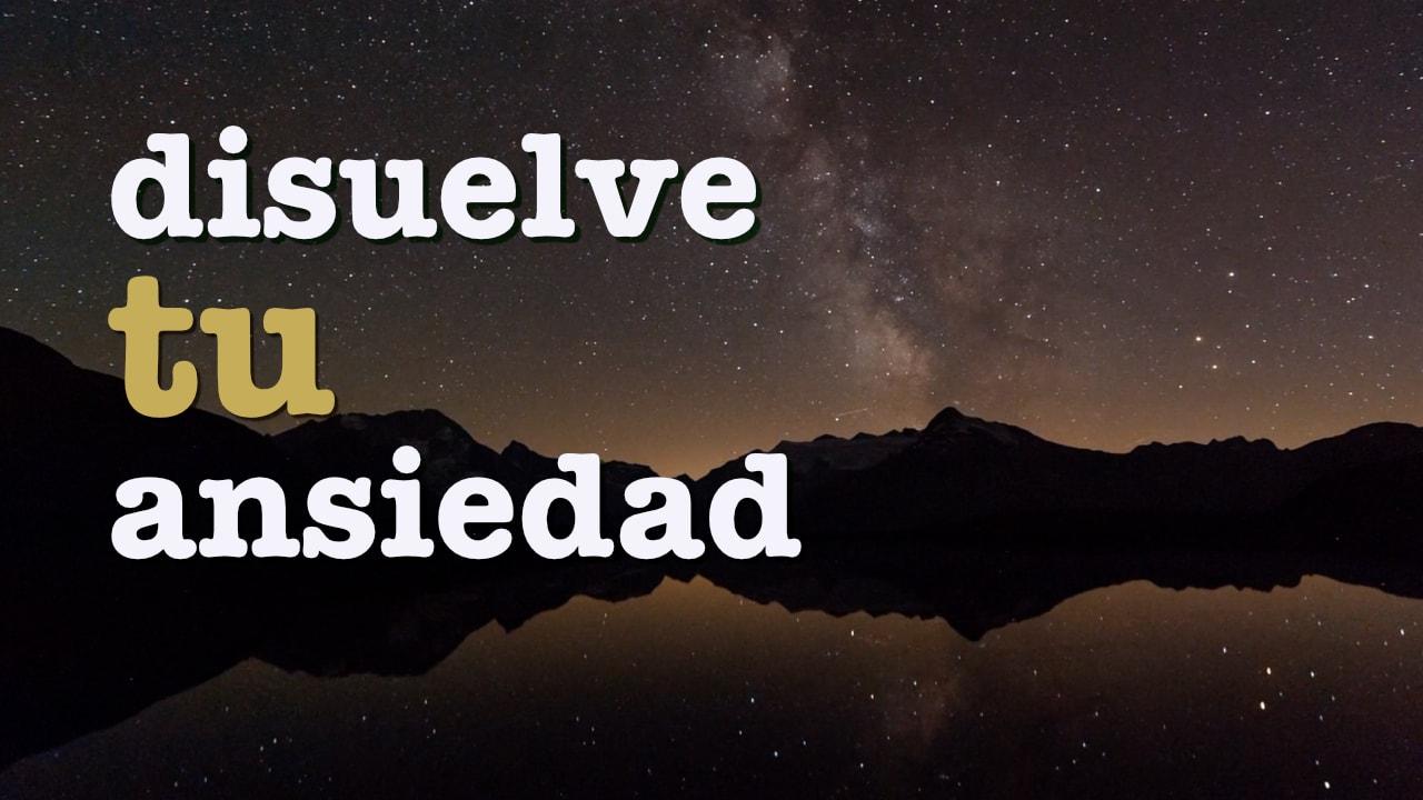 image from Disuelve tu ansiedad